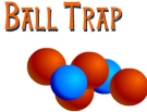 Ball Trap - oyunu