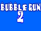 Bubble Run 2 - oyunu
