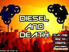Diesel And Death - oyunu