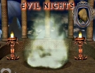 Evil Nights - oyunu